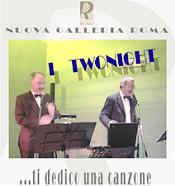 """Comunicato: Concerto de """" I TWONIGHT"""""""