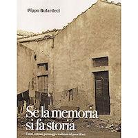 """Introduzione del poeta Corrado Di Pietro al libro di Pippo Bufardeci, """"Se la memoria si fa storia"""""""