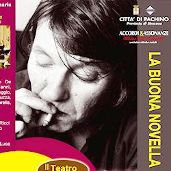 """A Marzamemi debutta in prima assoluta """"La Buona Novella Gesù mio Fratello"""" spettacolo di teatro canzone"""
