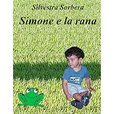 Simone e la rana, il nuovo libro di Silvestra Sorbera